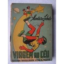 Viagem Ao Céu - Monteiro Lobato, 1949, 9a Edição