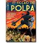 Ficção De Polpa - Vol. 2 Autor: Samir Machado De Machado