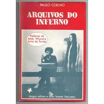 Livro Arquivos Do Inferno - Paulo Coelho - 1982 - Ed. Shogun