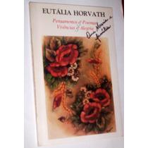 Pensamentos E Poemas Eutália Horvath