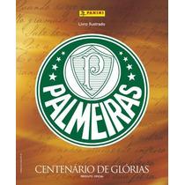Figurinhas Avulsas Palmeiras Centenário De Glórias Panini