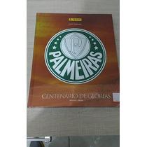 Figurinhas Avulsas - Palmeiras - Centenário De Glórias