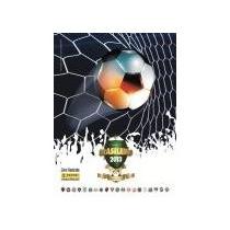 Campeonato Brasileiro 2013 Complete Seu Album Hoje