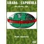 Dvd Capoeira Abada - Rio Verde - Go