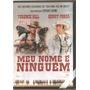 Dvd - D877 - Meu Nome É Ninguèm - Western - Dublado - Terenc