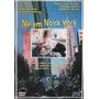 Dvd Nu Em Nova York, Comédia Romântica, Original