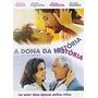Dvd A Dona Da Historia - Marieta Severo, Antonio Fagundes