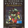 Origens As Culturas Do Futebol Dvd