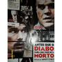 Dvd Antes Que O Diabo Saiba Que Você Esta Mortofrete R$ 8,00