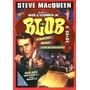 Dvd, A Bolha ( Raro) - Steve Mcqueen, Aneta Corsaut, Terror1