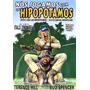 Nós Jogamos Com Os Hipopótamos (1979) Terence Hill, Bud Spen
