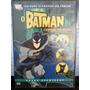 Dvd Cartoon: O Batman - O Homem Que Virou Morcego - Novo