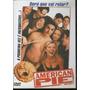 American Pie A Primeira Vez É Inesquecível - Dvd Original