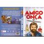 Amigo Da Onça - Zach Galifianakis - Dvd Original