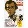 Tudo O Que Você Sempre Quis Saber Sobre O Sexo Woody Allen