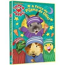 Super Fofos A Festa Do Pijama Do Ollie! Dvd Infantil Desenho