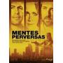 Dvd Mentes Perversas