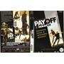 Dvd Pay Off 2 - A Herança (23066)