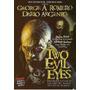 Dois Olhos Satânicos (frete Grátis)