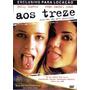 Dvd Original Do Filme Aos Treze - Thirteen