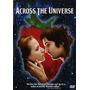 Dvd Across The Universe Ed Imporada E Dublada
