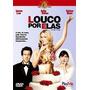 Dvd Fora De Catalogo Otima Comedia Louco Por Elas+frete Grat