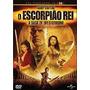 Dvd Do Filme O Escorpião Rei - A Saga De Um Guerreiro