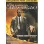 Dvd Original Do Filme Chamas Da Vingança (denzel Washington)