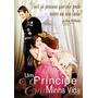 Dvd Do Filme Um Príncipe Em Minha Vida ( Julia Stiles)