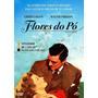 Dvd Flores Do Pó, C Greer Garson, Walter Pidgeon, De M.leroy
