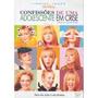 Dvd Confissões De Uma Adolescente Em Crise - Original