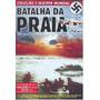 Dvd Coleção 2° Guerra Mundial - Vol.16 - Batalha Na Praia