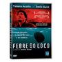 Febre Do Loco Dvd