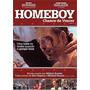Dvd* Homeboy Chance De Vencer ( Mickey Rourke) *lacrado*