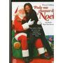 Dvd Pode Me Chamar De Noel - Novo***