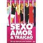 Dvd Sexo, Amor E Traição - Jorge Fernando - Original