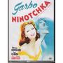 Dvd, Ninotchka - Greta Garbo O Mito, Melvyn Douglas Clássico