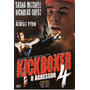 Kickboxer: O Agressor 4 / Dublado + Frete Gratis