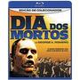 Blu-ray Dia Dos Mortos - Imperdivel [ Hi-def ]
