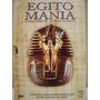 Dvd - Egito Mania - O Fascinante Mundo Egípcio