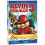 Dvd Alvin E Os Esquilos 3 * * * Frete Grátis * * *