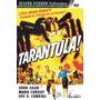 Tarântula (1955) Jack Arnold