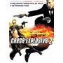 Dvd Carga Explosiva 2 Com Jason Statham