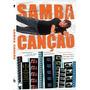 Samba-canção Dvd Novo Orig Lacrado Comédia Nacional