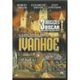 Dvd Ivanhoé - Elizabeth Taylor / Robert Taylor / Classico