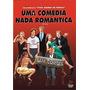Dvd Uma Comédia Nada Romântica - Imperdível !!