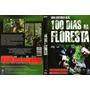 100 Dias Na Floresta:uma História Real Dvd - Frete Grátis!