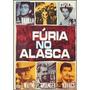 John Wayne - Fúria No Alasca - Dvd Original- Lacrado
