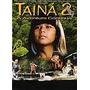 Dvd Original Do Filme Taína 2: A Aventura Continua
