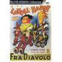 Fra Diavolo O Gordo E O Magro (1933) Stan Laurel Oliver Hard
